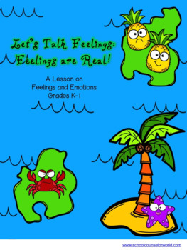 Feelings Are Real, A Guidance Lesson for Grades K-1
