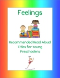 Feelings Books: Recommended Read Alouds for Young Preschoolers