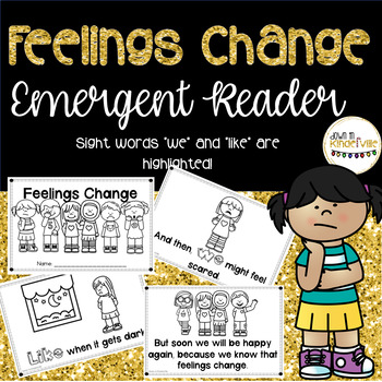 Feelings Change Emergent Reader