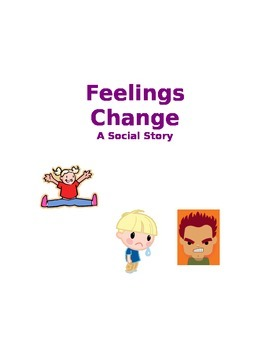 Feelings Change Social Story