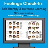 Feelings Check-In for TeleTherapy and Distance Learning