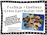 Feelings & Emotions Unit: Art, Writing, Reading, Critical Thinking