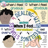 Identifying, managing feelings and emotions: Anxious, Over