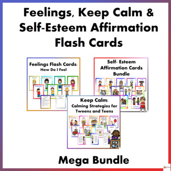 Feelings, Keep Calm and Self-Esteem Affirmation Flash Cards Mega Bundle