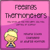 Feelings Thermometer ~ Self-Monitoring & Empathy Tool ~ Rate Your Feelings