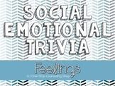 Feelings Trivia Game
