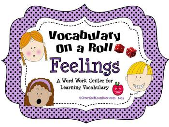 Feelings ~ Vocabulary On a Roll