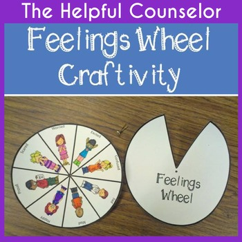 Feelings Wheel ~ Helpful School Counselor