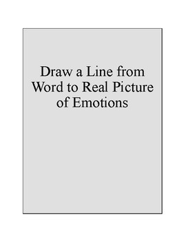 Feelings Worksheet Packet- Draw a line from the word to the picture