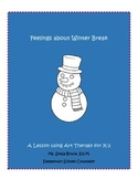 Feelings about Winter Break (An Art Therapy Lesson for K-3)