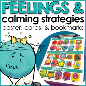 Feelings and Calming Strategies Poster, Cards, & Desk Labels for Calm Corner