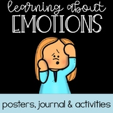 Feelings and Emotions: Posters, Journal and Activities