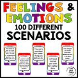 Feelings and Emotions Scenarios-100 Different Scenarios and 50 Matching Feelings
