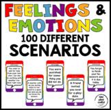 Feelings and Emotions Scenarios-100 Different Scenarios an