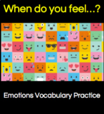 Feelings and Emotions: When do you feel...?