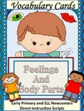 ESL Activity: Vocabulary/Conversation Cards- Feelings and Body-ELL Newcomer Too