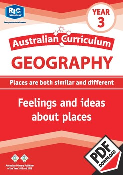 Australian Curriculum Geography: Feelings and ideas about places – Year 3