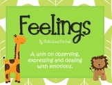 Feelings: expressing emotions and having healthy friendships