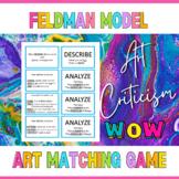 Feldman's Model of Art Criticism Matching Game Cards- TWO LEVELS