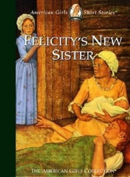 Felicity's New Sister by Valerie Tripp