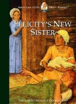 Felicity's New Sister by Valerie Tripp