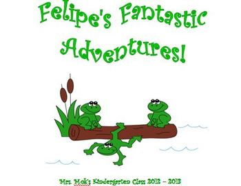 Felipe's Fantastic Adventures - Classroom Stuffed Pet