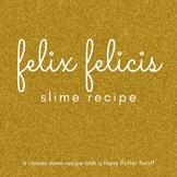 Felix Felicis Slime Recipe