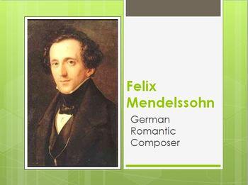 Felix Mendelssohn - Composer Minilesson