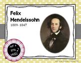 Felix Mendelssohn - his life and music PPT