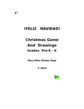 Feliz Navidad Game and Drawings Pre-K -- K
