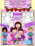 Feliz día de las Madres - Happy Mother's Day Activities (both Spanish & English)