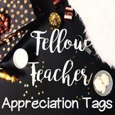 Fellow Teacher Appreciation Tags