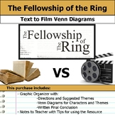 Fellowship of the Ring - Text to Film Venn Diagram & Written Conclusion