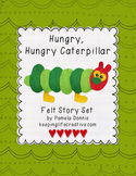 Hungry, Hungry Caterpillar {Felt Story Set}