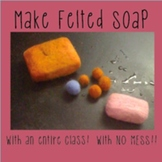 Felted Soap -- A Holiday Gift Project