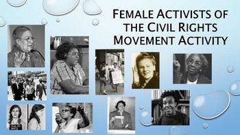 Female Civil Rights Activists - Structured Academic Controversy Activity