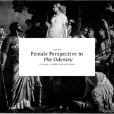 Female Perspective in The Odyssey: Cross Genre Lesson