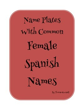Classroom Desk Name Plates with Spanish Female Names
