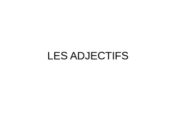 Feminine and Masculin Adjectives French