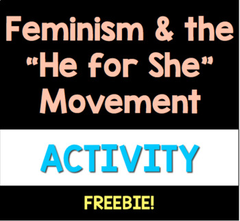 """Feminism & the """"He for She"""" Movement"""
