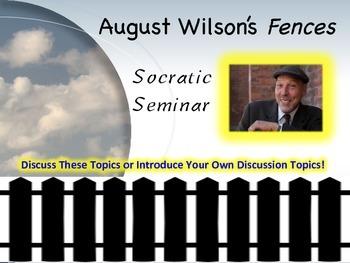 Fences Socratic Seminar August Wilson