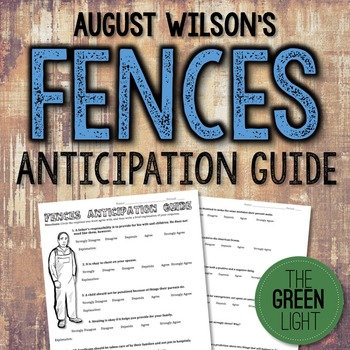 Fences by August Wilson Anticipation Guide Critical Thinking Worksheet