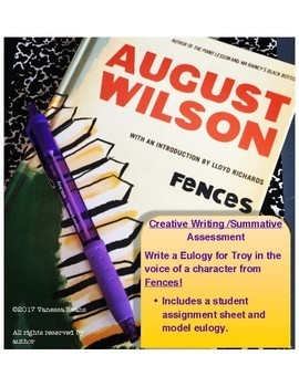 Fences by August Wilson - Creative Writing Assessment - Write a Eulogy for Troy