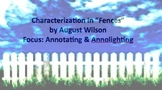 Fences by August Wilson: Lesson Plan. Focus: Annotating