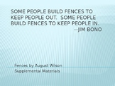 Fences by August Wilson Supplemental Materials