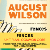 Fences by August Wilson Unit Plan