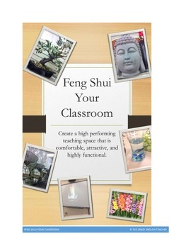 Free Feng Shui Your Classroom:Create a Positive Environment