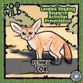 Fennec Fox - 15 Zoo Wild Resources - Leveled Reading, Slides & Activities
