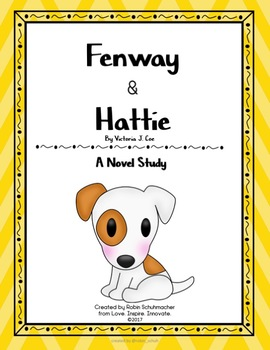 Fenway and Hattie Novel Study