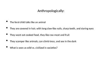 Feral Children Sociology/Psychology